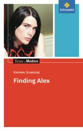 Finding Alex, Textausgabe mit Materialien