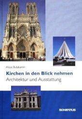 Kirchen in den Blick nehmen - Architektur und Ausstattung Cover
