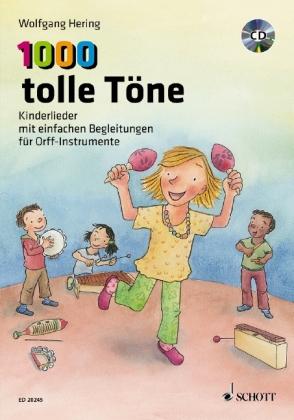 1000 tolle Töne, für Orff-Instrumente, m. Audio-CD