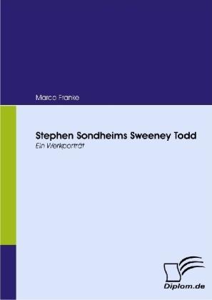 Stephen Sondheims Sweeney Todd