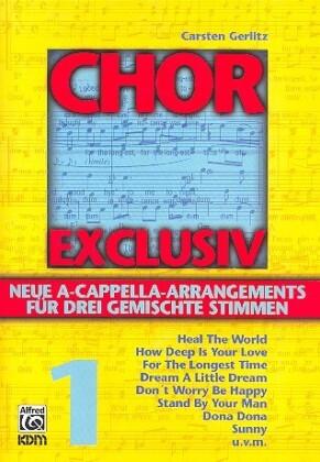 Chor Exclusiv, Chorpartitur