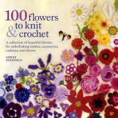 100 flowers to knit & crochet Cover