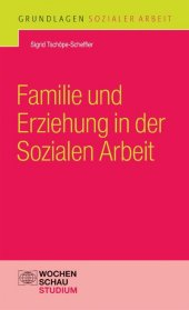 Familie und Erziehung in der Sozialen Arbeit