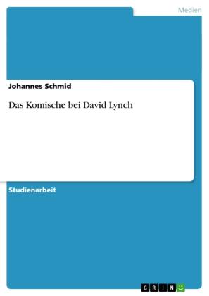 Das Komische bei David Lynch