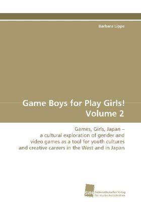 Game Boys for Play Girls! Volume 2