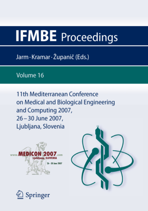 11th Mediterranean Conference on Medical and Biological Engineering and Computing 2007, 2 Vols.