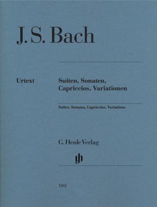 Bach, Johann Sebastian - Suiten, Sonaten, Capriccios, Variationen
