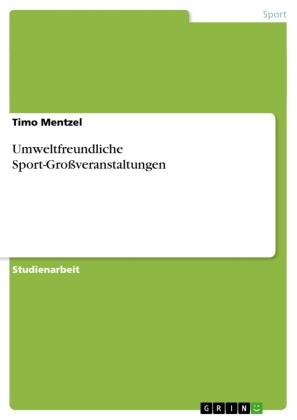 Umweltfreundliche Sport-Großveranstaltungen
