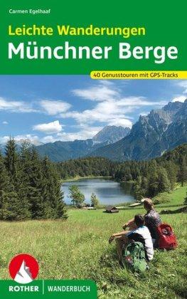 Leichte Wanderungen Münchner Berge