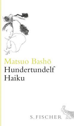 Hundertundelf Haiku