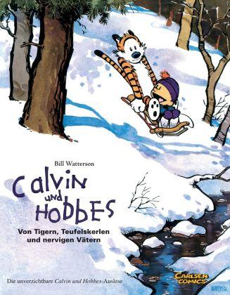 Calvin und Hobbes, Von Tigern, Teufelskerlen und nervigen Vätern