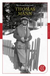 Weihnachten mit Thomas Mann