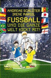 Fußball und die ganze Welt kickt mit!