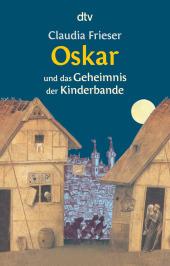 Oskar und das Geheimnis der Kinderbande Cover