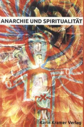 Anarchie und Spiritualität