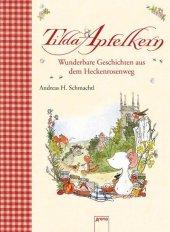Tilda Apfelkern - Wunderbare Geschichten aus dem Heckenrosenweg Cover