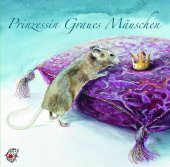 Prinzessin Graues Mäuschen, 1 Audio-CD