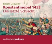 Konstantinopel 1453, 2 Audio-CDs
