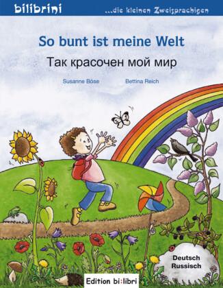 So bunt ist meine Welt, Deutsch-Russisch