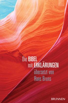 Die Bibel mit Erklärungen, Übersetzung Hans Bruns - Harmonie-Edition