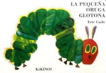 Pequeña Oruga Glotona, kleine Ausgabe|Die kleine Raupe Nimmersatt, spanische Ausgabe
