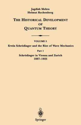 Part 1 Schrödinger in Vienna and Zurich 1887-1925