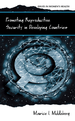 Promoting Reproductive Security in Developing Countries