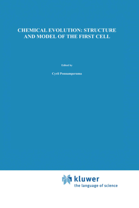 Chemical Evolution: Structure and Model of the First Cell