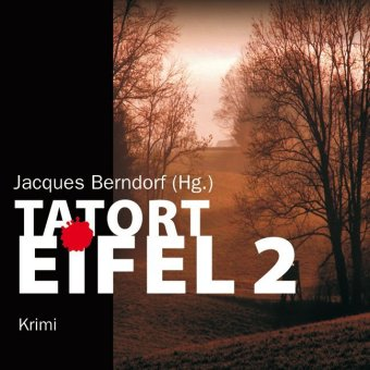 Tatort Eifel, 5 Audio-CDs + 1 MP3-CD