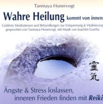Ängste & Stress loslassen, inneren Frieden finden mit Reiki, 1 Audio-CD