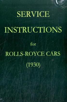 Service Instructions for Rolls-Royce Cars (1930)