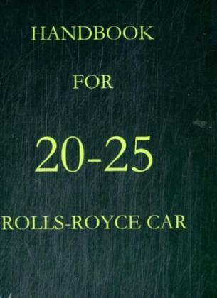 Handbook for 20-25 Rolls-Royce Car