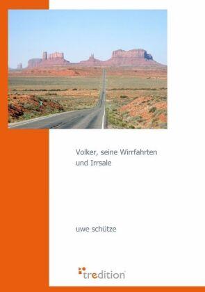 Volker, seine Wirrfahrten und Irrsale