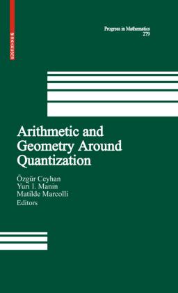 Arithmetic and Geometry Around Quantization