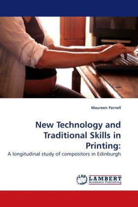 New Technology and Traditional Skills in Printing: