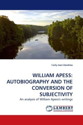 WILLIAM APESS: AUTOBIOGRAPHY AND THE CONVERSION OF SUBJECTIVITY