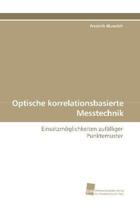 Optische korrelationsbasierte Messtechnik