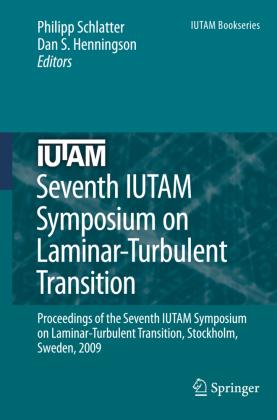 Seventh IUTAM Symposium on Laminar-Turbulent Transition