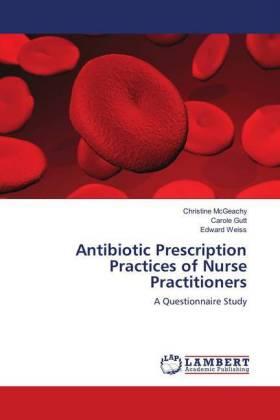 Antibiotic Prescription Practices of Nurse Practitioners