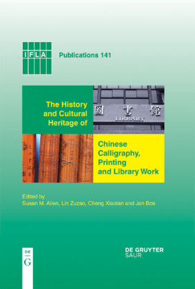 The History and Cultural Heritage of Chinese Calligraphy, Printing and Library Work
