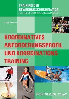 Koordinatives Anforderungsprofil und Koordinationstraining