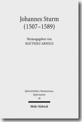 Johannes Sturm (1507-1589)