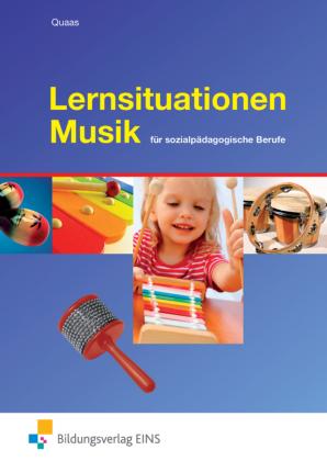 Lernsituationen Musik für sozialpädagogische Berufe