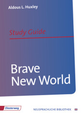 Aldous L. Huxley 'Brave New World', Study Guide