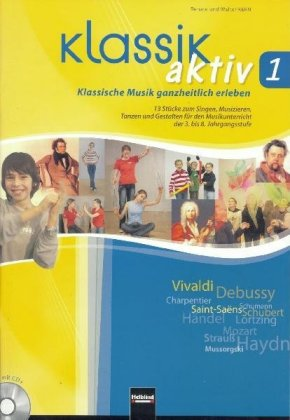 Klassik aktiv, m. Audio-CD/CD-ROM