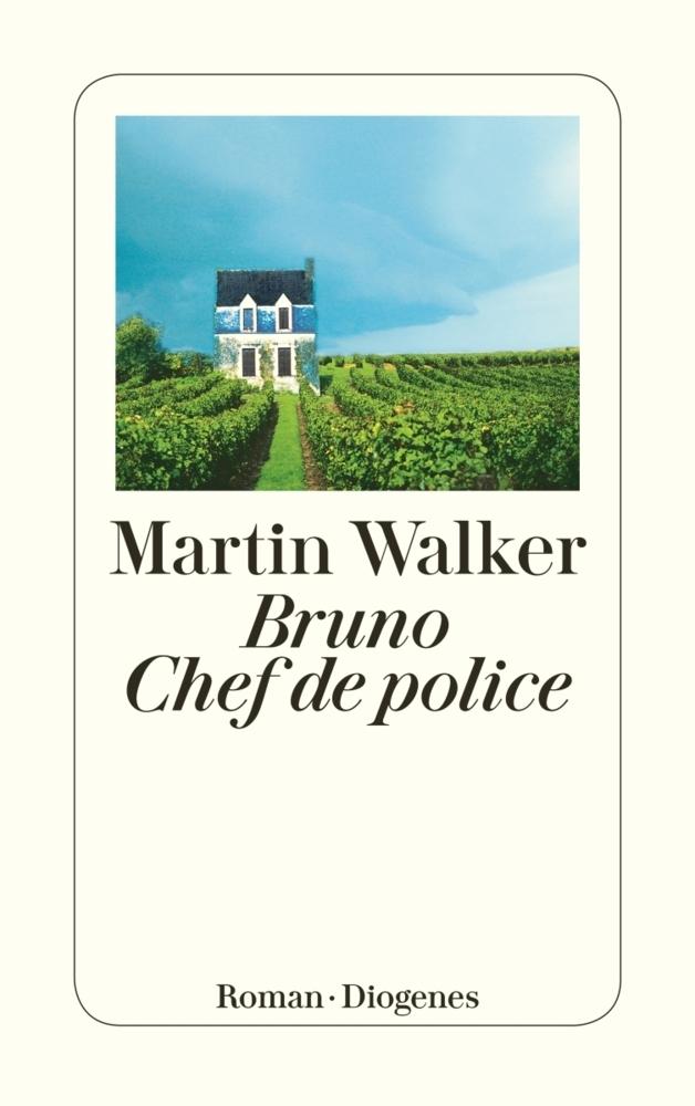 Martin Walker Band 1: Bruno, Chef de Police