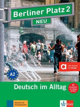 Lehr- und Arbeitsbuch, m. 2 Audio-CDs u. 'Im Alltag EXTRA'