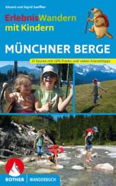 Rother Wanderbuch Erlebniswandern mit Kindern Münchner Berge