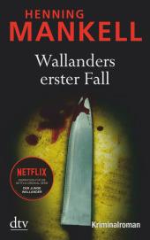 Wallanders erster Fall
