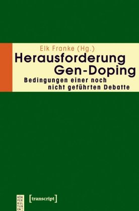 Herausforderung Gen-Doping
